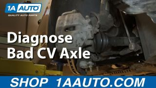 How to Diagnose a Bad CV Axle