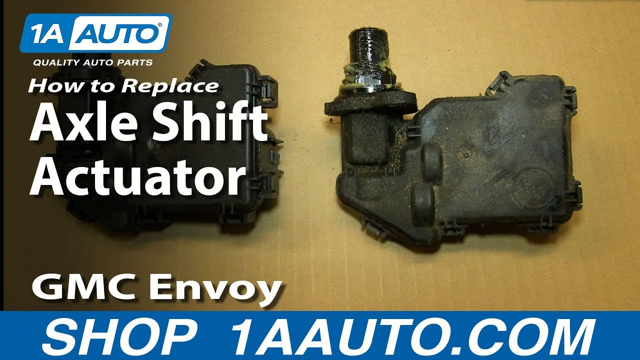 How to Replace Axle Shift Actuator 02-06 GMC Envoy XL