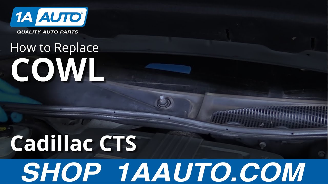 How to Remove Cowl Cover or Air Grille 03-07 Cadillac CTS