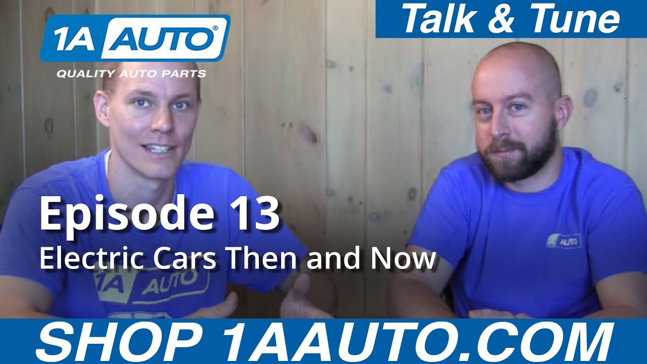 Electric Cars Then and Now - Episode 13 1A Auto Talk and Tune.