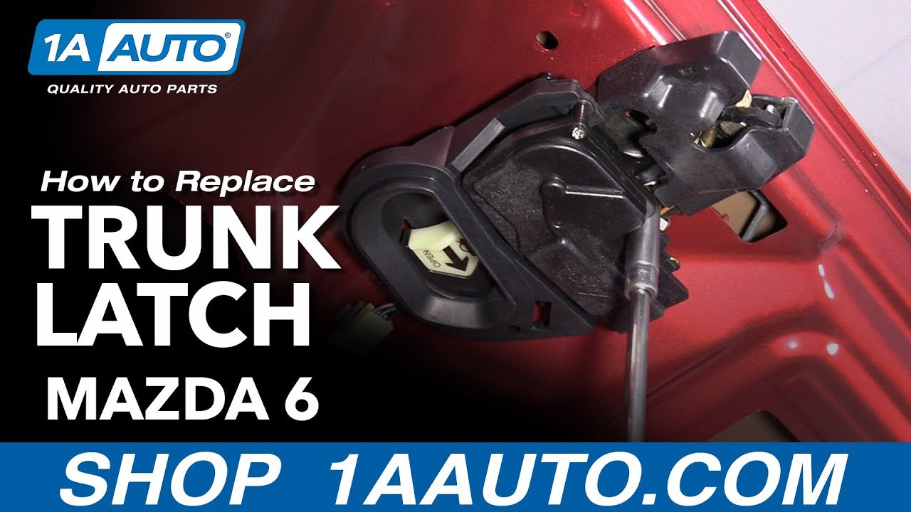 How to Replace Trunk Latch 2002-07 Mazda 6