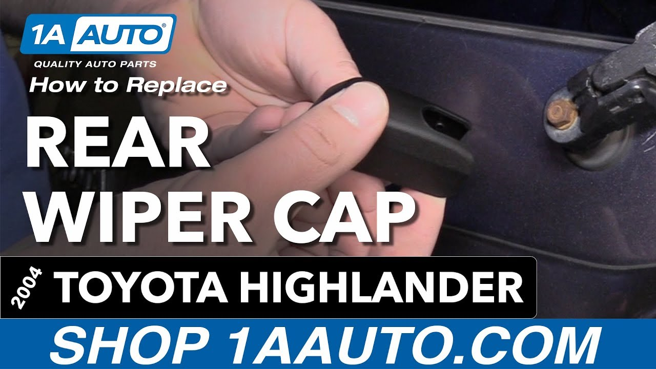 How to Replace Rear Wiper Cap 00-07 Toyota Highlander