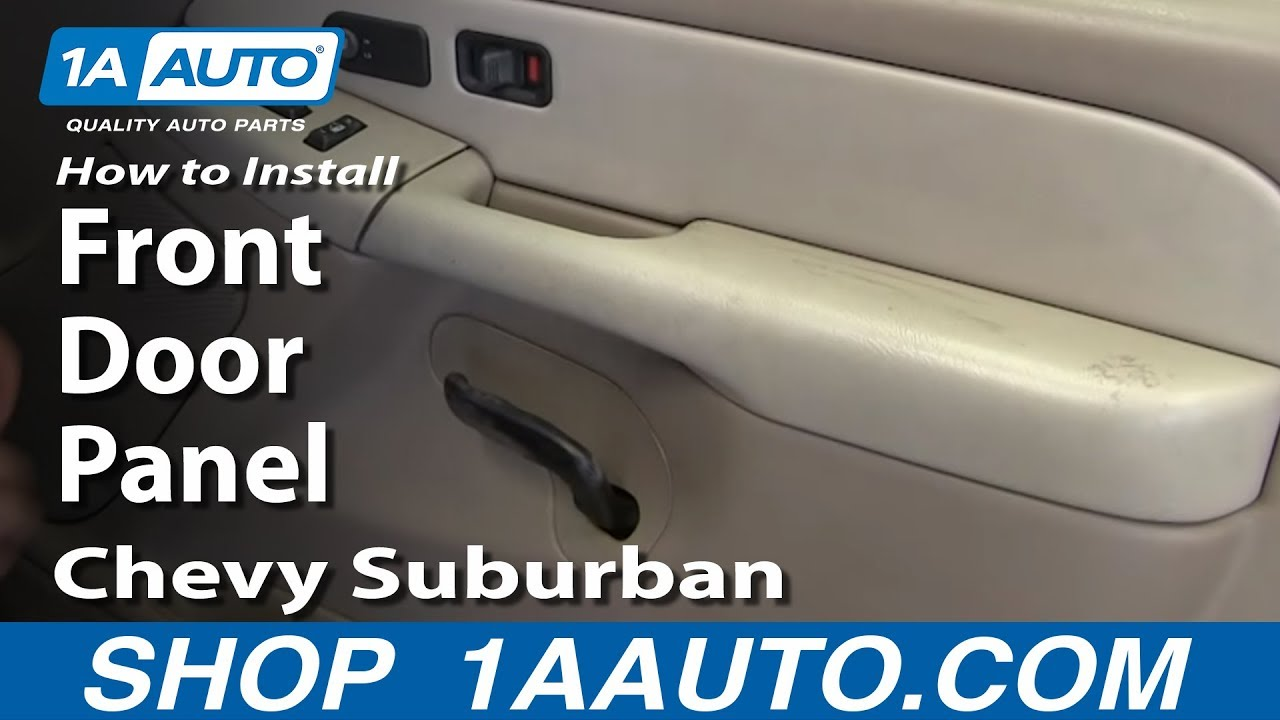 How To Remove Front Door Panel 00-06 Chevy Suburban