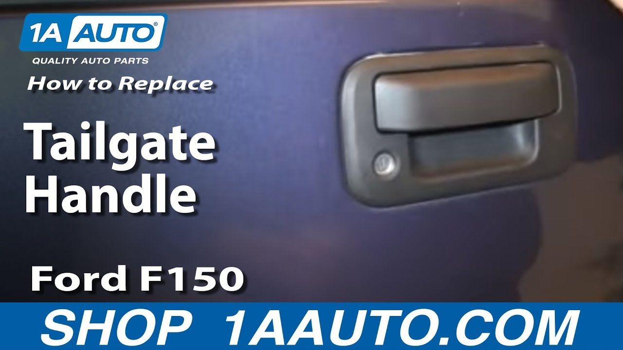 how to replace tailgate handle 04 14 ford f150 truck 1a auto