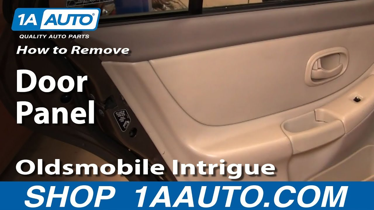 How To Remove Rear Door Panel 98-02 Oldsmobile Intrigue