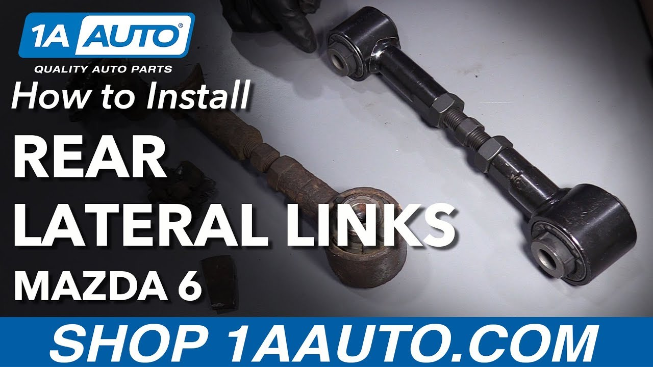 How to Install Replace Rear Lower Lateral Links 2006-07 Mazda 6