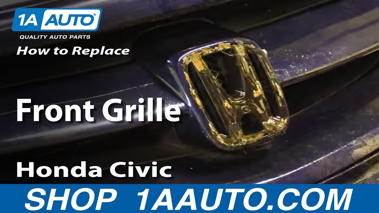 How to Replace Front Grille 01-05 Honda Civic