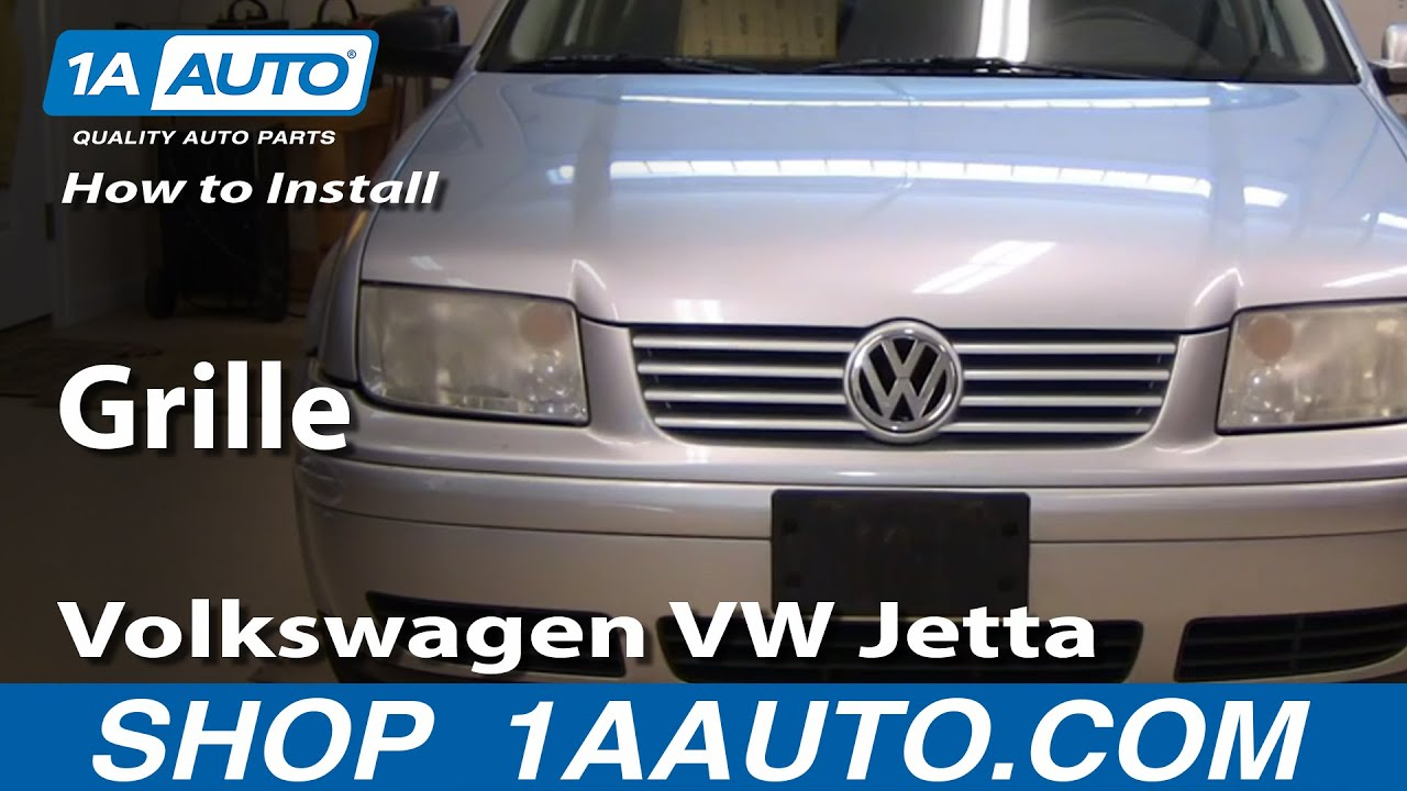 How to Replace Grille 99-03 Volkswagen Jetta