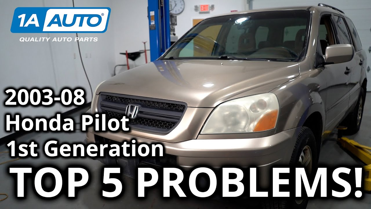 Top 5 Problems Honda Pilot SUV 1st Generation 2003-08