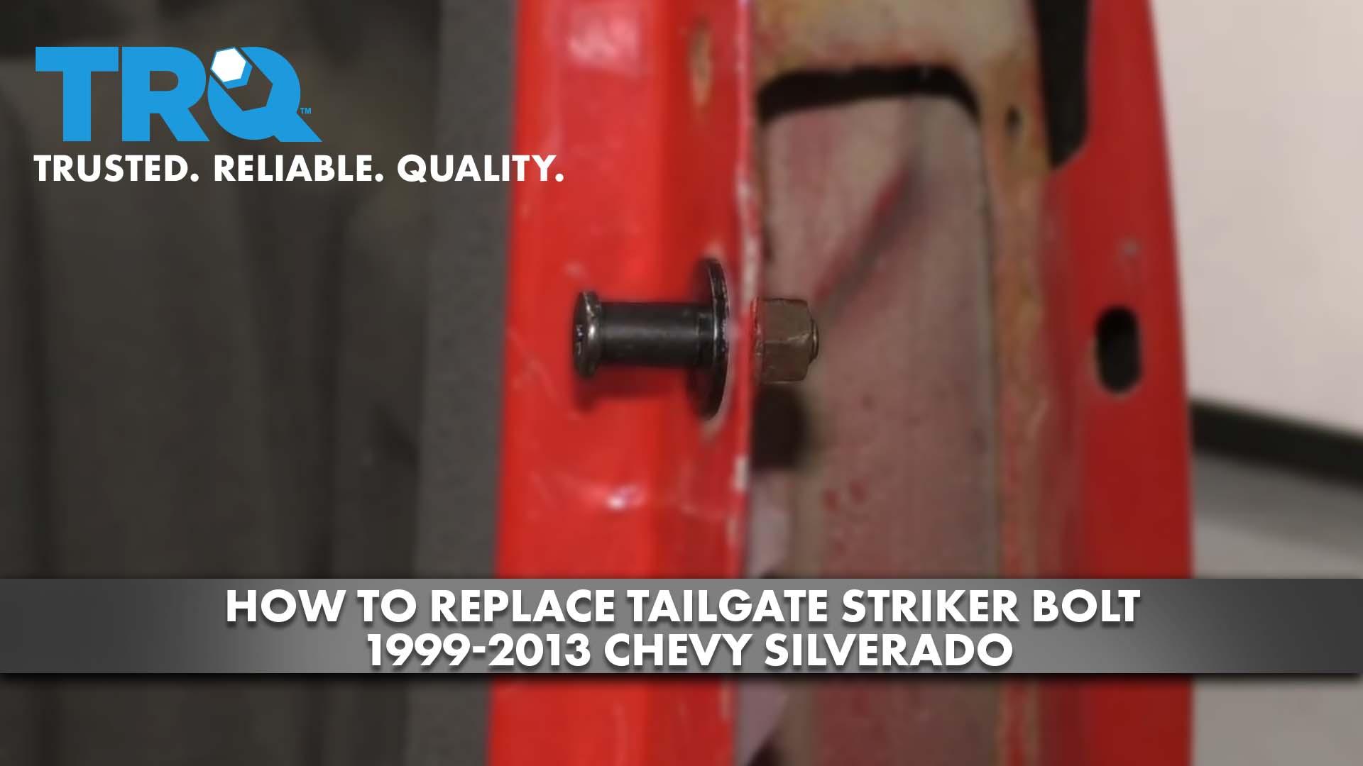 How to Replace Tailgate Striker Bolt 1999-13 Chevy Silverado