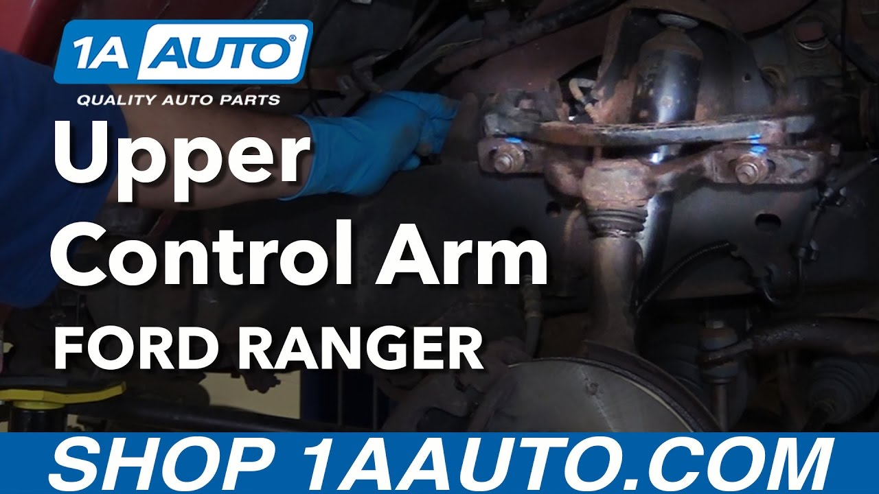 How to Replace Upper Control Arm 98-11 Ford Ranger