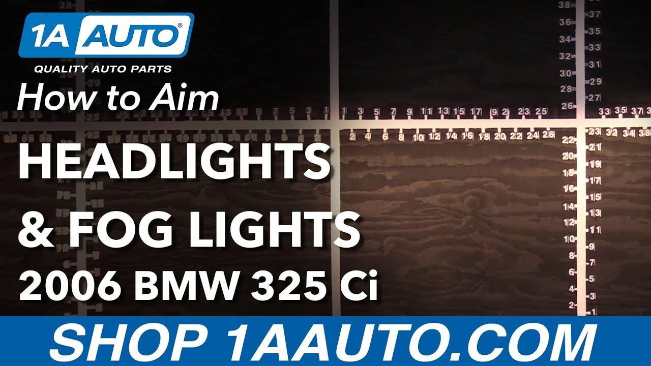 How to Aim Headlights 04-13 BMW 325 Ci