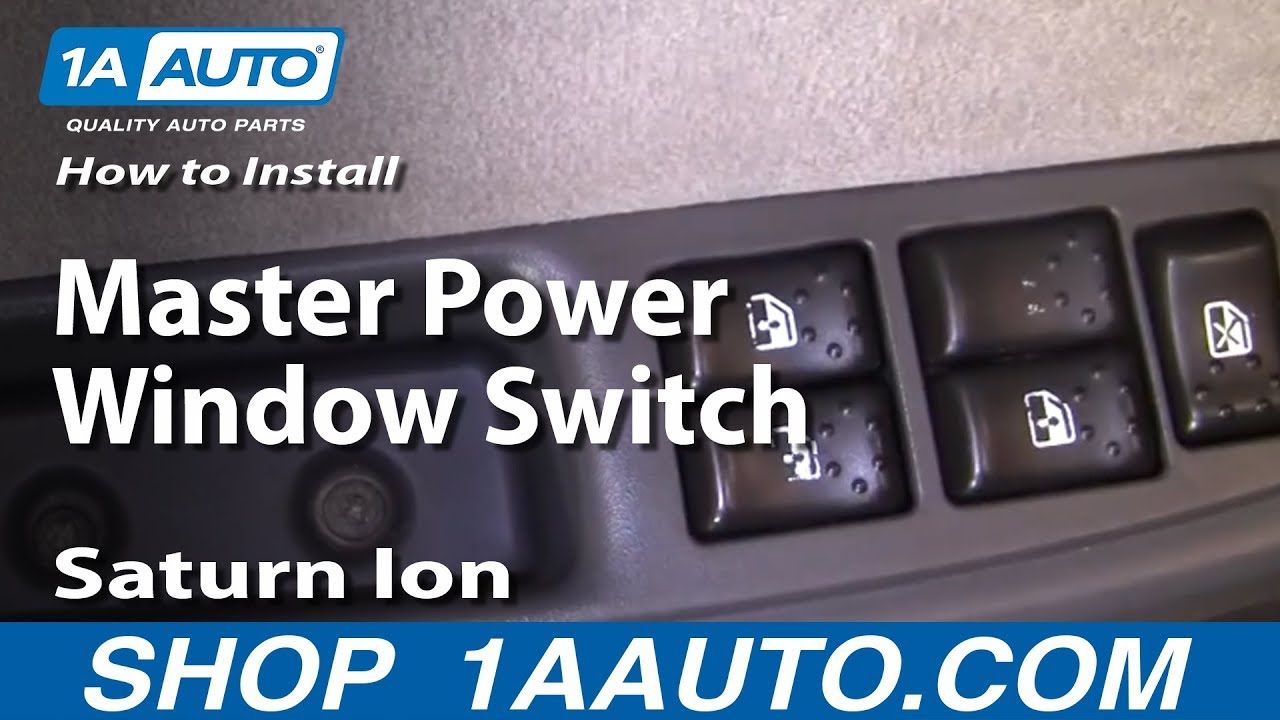 How To Replace Master Power Window Switch 03-07 Saturn Ion