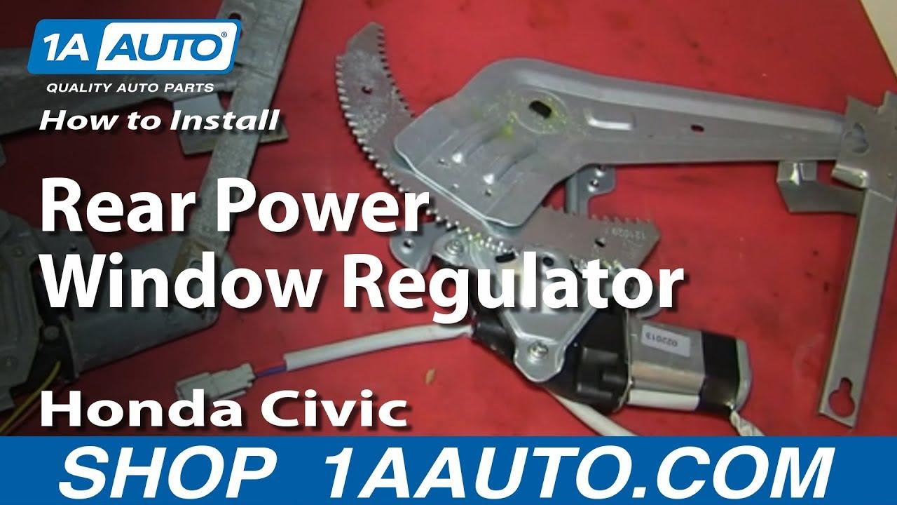 How To Replace Rear Power Window Regulator 96-00 Honda Civic