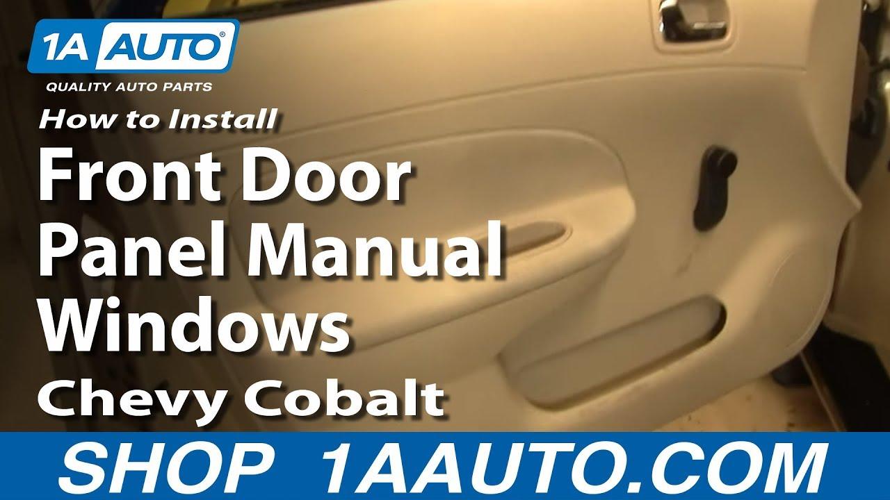 How To Remove Front Door Panel 05-10 Chevy Cobalt