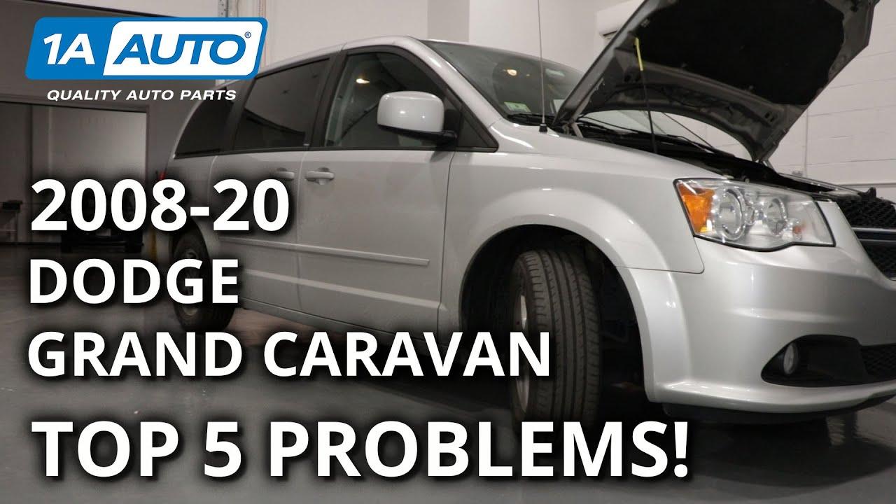 Top Problems 5th Gen Dodge Grand Caravan 2008-20