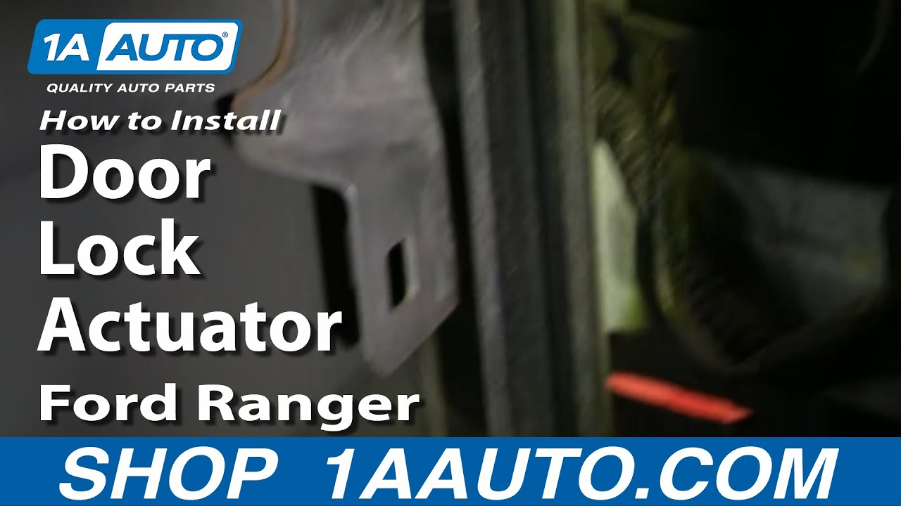 How To Replace Door Lock Actuator 99 10 Ford Ranger 1a Auto