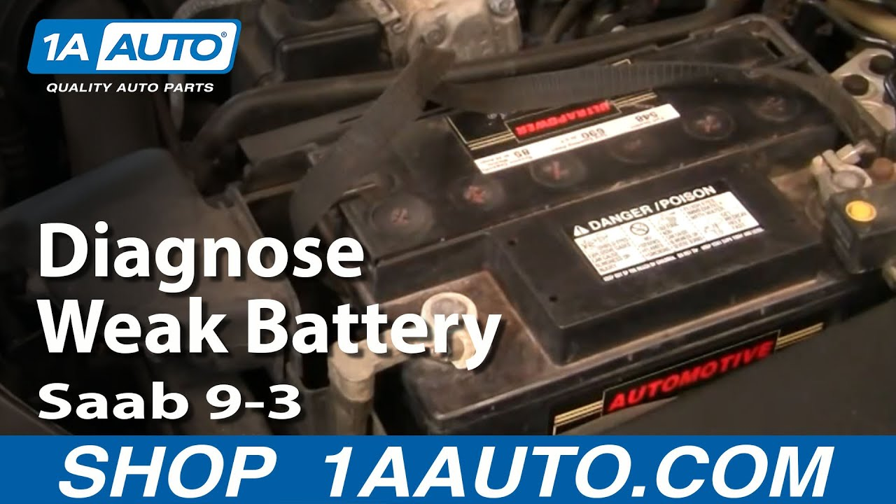 How to Diagnose a Weak Battery 03-10 Saab 9-3
