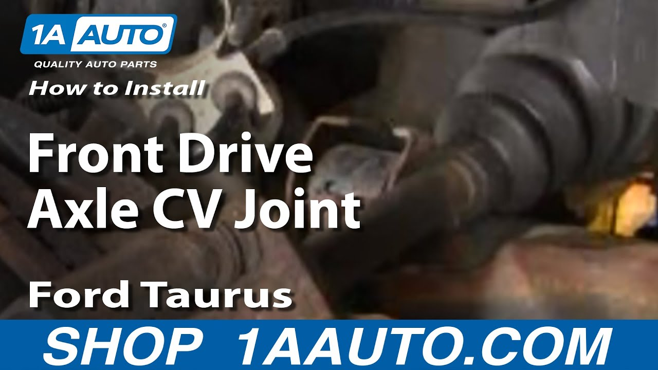 How To Replace Cv Axle Shaft 86 07 Ford Taurus 1a Auto