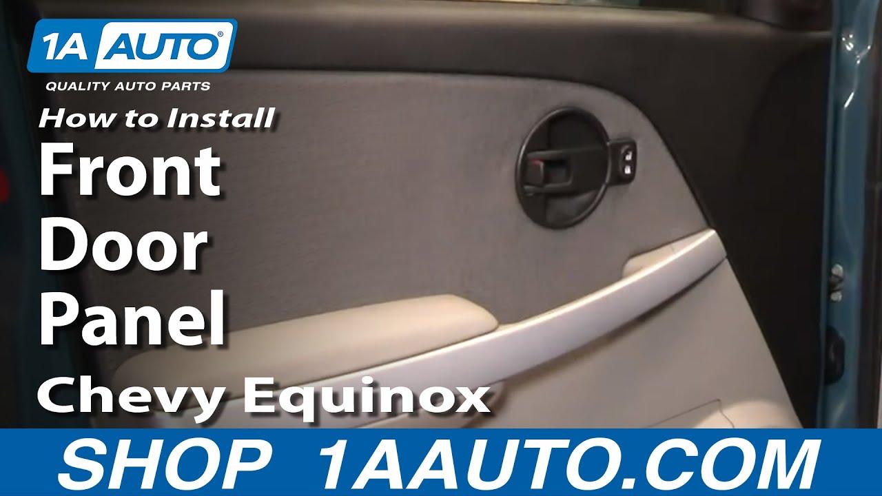How To Remove Front Door Panel 05-09 Chevy Equinox
