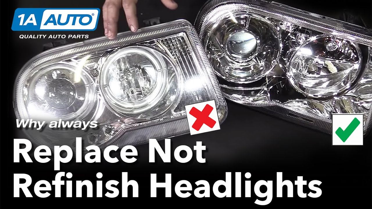 Why you Should Replace Not Restore Headlights