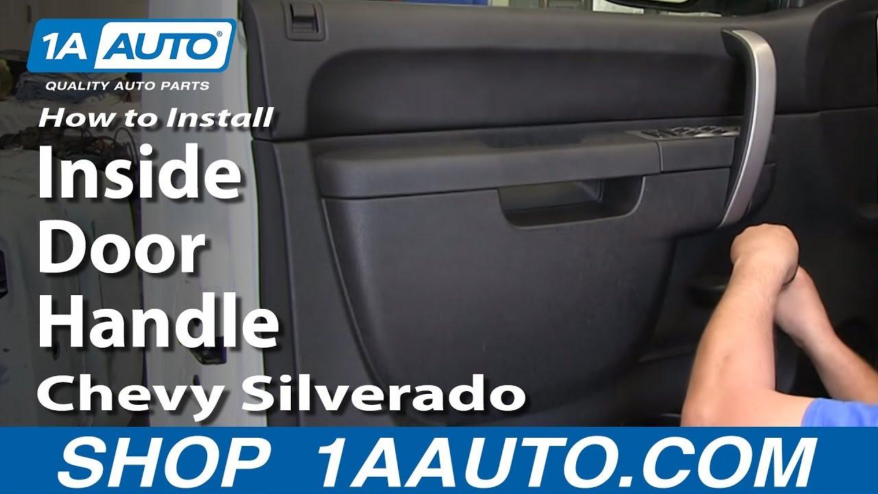 How To Replace Inside Door Handle 07 13 Chevy Silverado