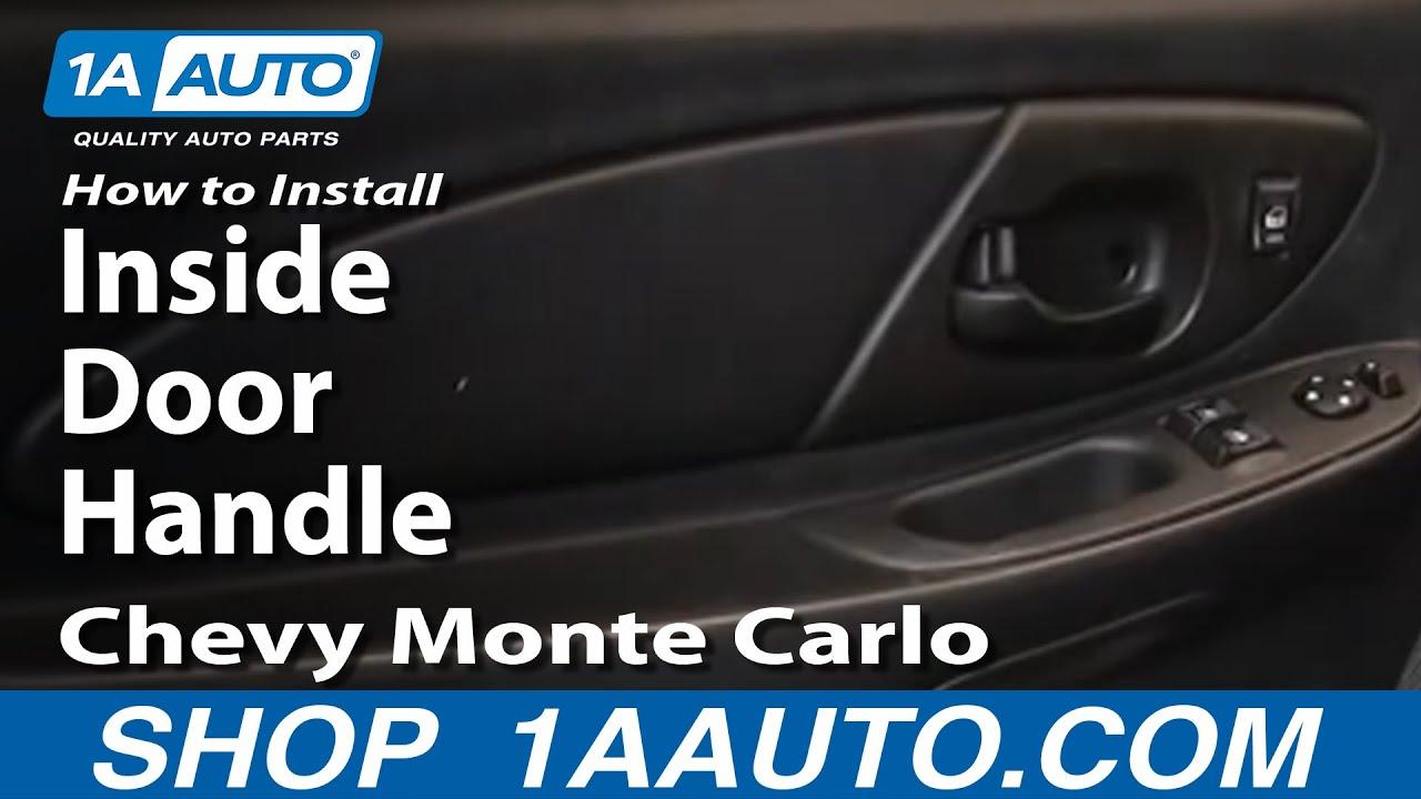 How to Replace Interior Door Handle 00-07 Chevy Monte Carlo