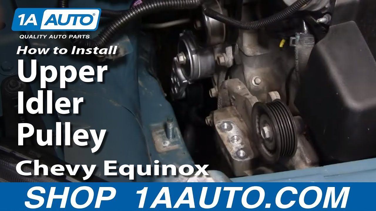 How To Replace Upper Idler Pulley 05-09 Chevy Equinox
