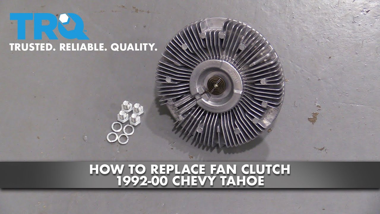 How to Replace Fan Clutch 1992-00 Chevy Tahoe