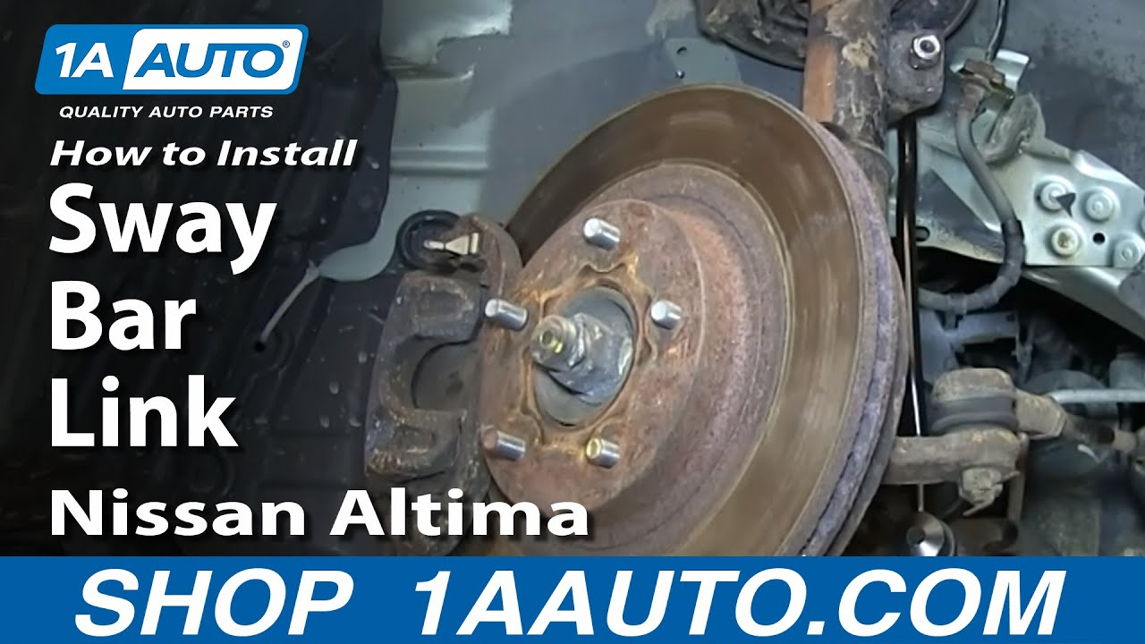 How to Replace Sway Bar Links 02-06 Nissan Altima