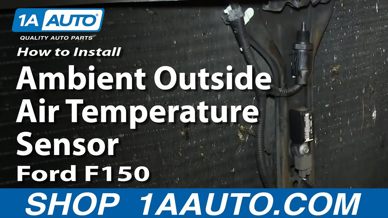 How To Replace Outside Air Temperature Sensor 04 08 Ford