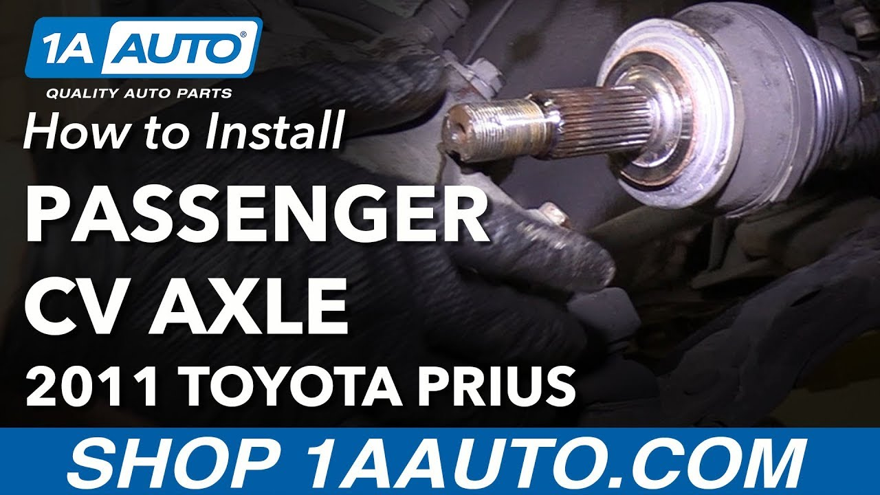 How to Replace Passenger CV Axle 10-15 Toyota Prius