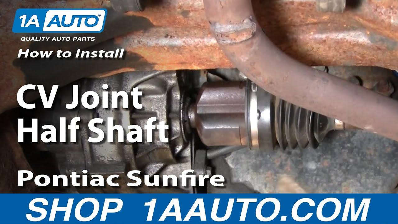 How to Replace CV Axle Shaft 95-05 Pontiac Sunfire