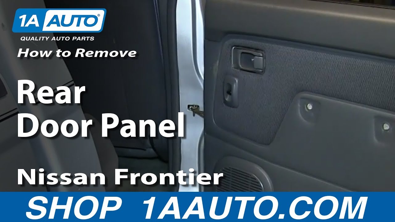 How To Replace Rear Crew Cab Door Panel 01 04 Nissan
