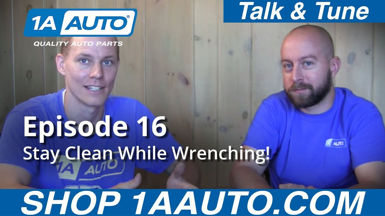 How To Stay Clean While Wrenching On Your Car - Episode 16 1A Auto Talk  Tune