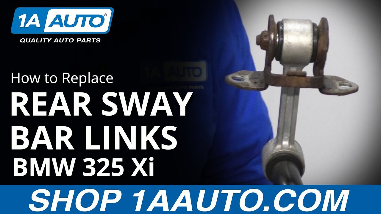 How to Replace Rear Sway Bar Links 01-05 BMW 325 Xi
