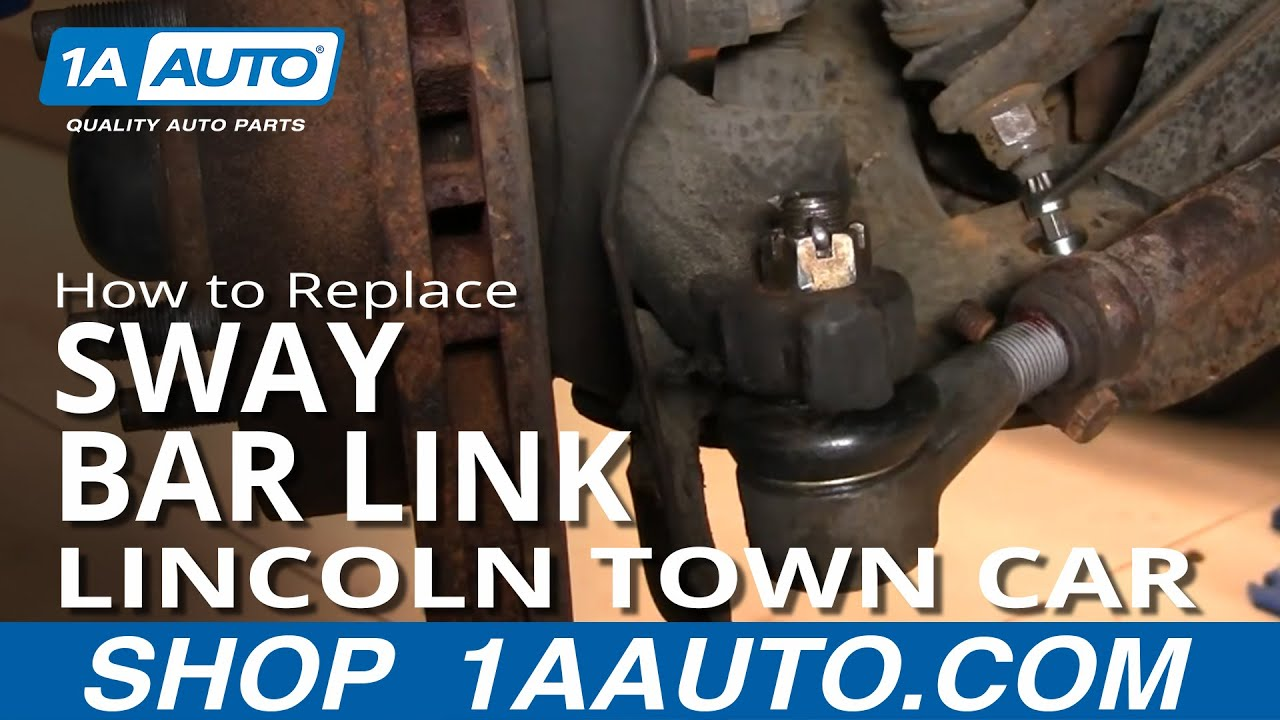 How to Replace Sway Bar Link 98-02 Lincoln Town Car