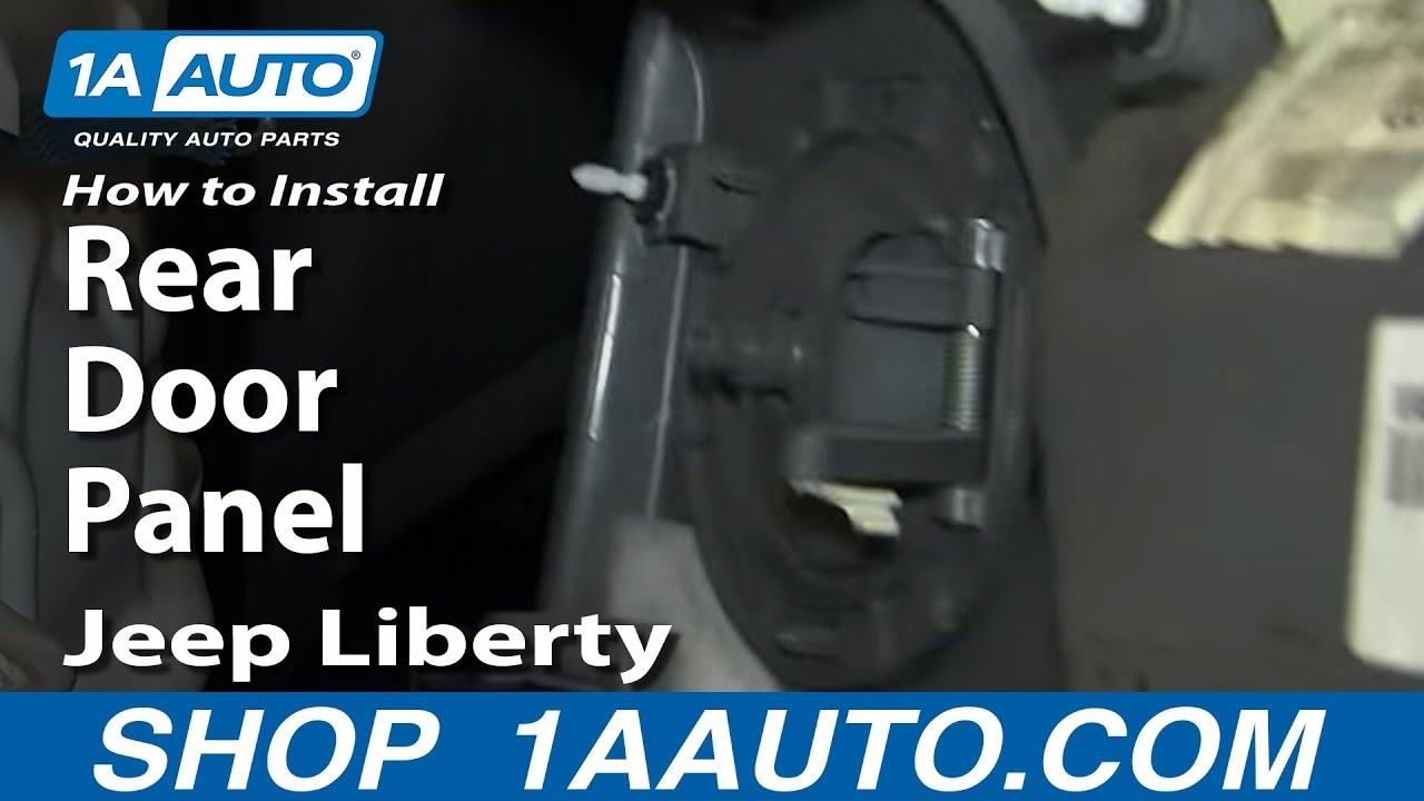 How To Replace Rear Door Panel 02 07 Jeep Liberty 1a Auto