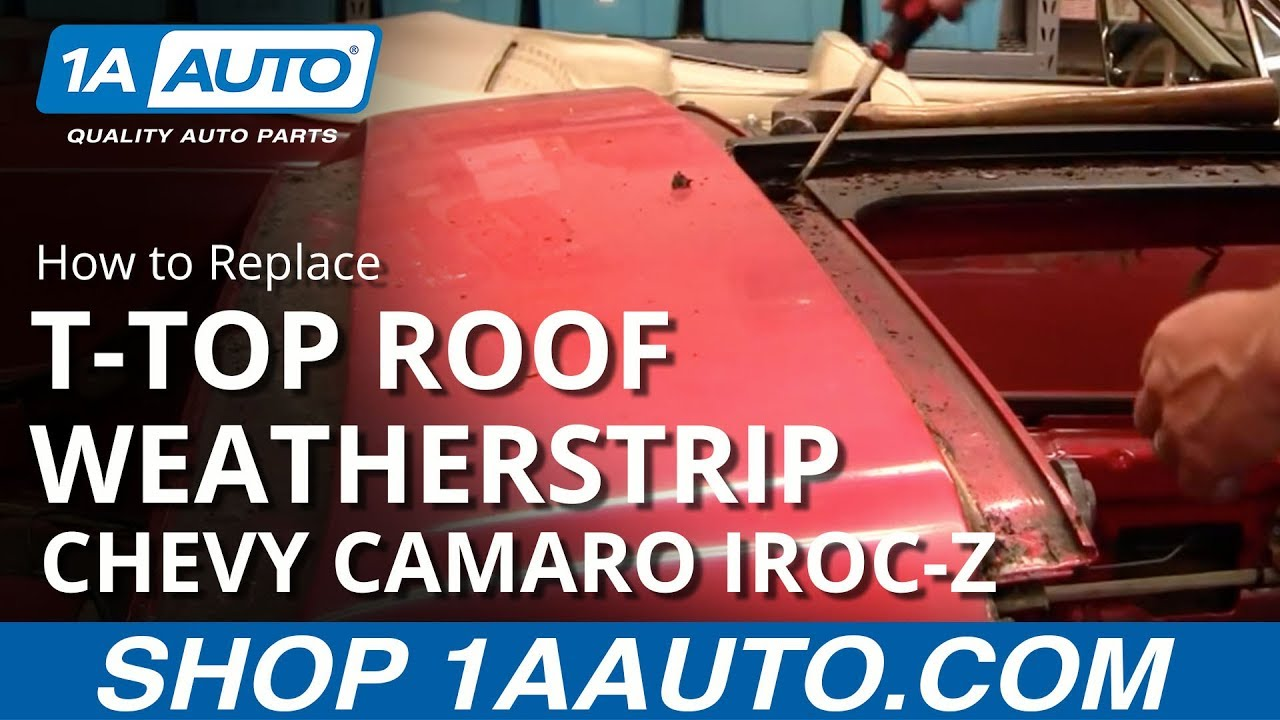 How to Replace T-Top Roof Weatherstrip Channels 82-92  Chevy Camaro IROC-Z