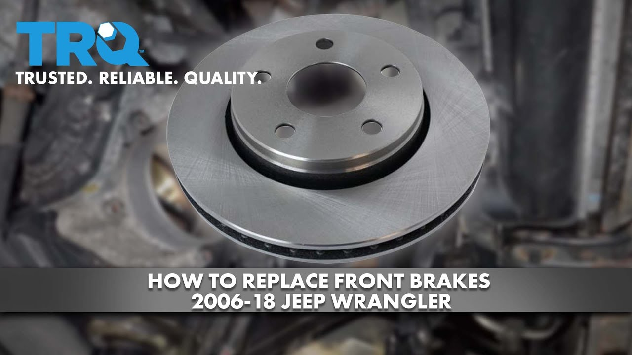 How to Replace Front Brakes 2006-18 Jeep Wrangler