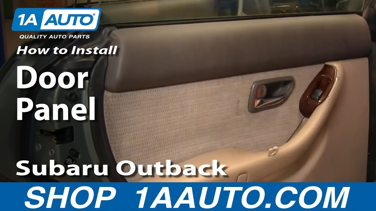 How To Remove Rear Door Panel 00-04 Subaru Outback