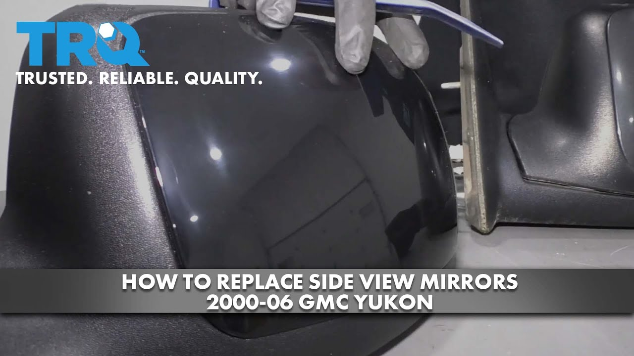 How to Replace Side View Mirrors 2000-06 GMC Yukon