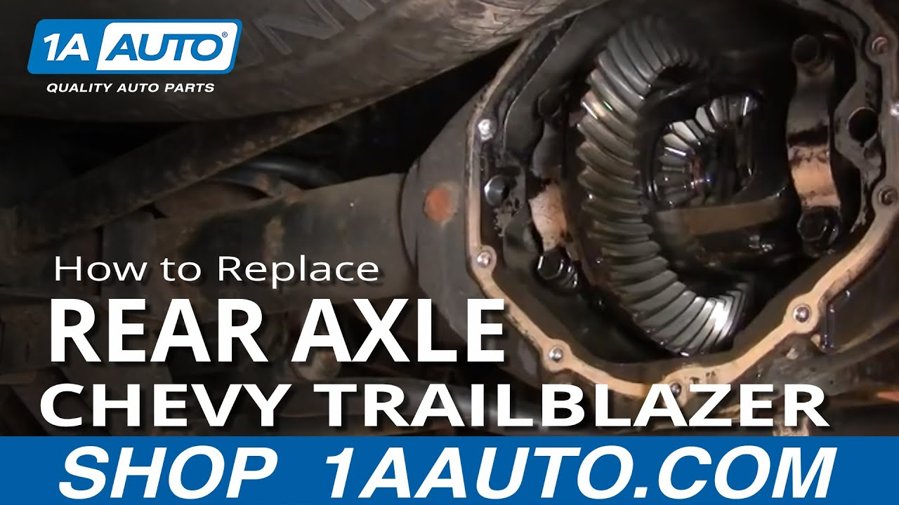 How to Replace Rear Axle 98-09 Chevy Trailblazer