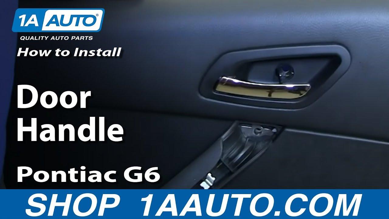How to Replace Rear Inside Door Handle 05-10 Pontiac G6