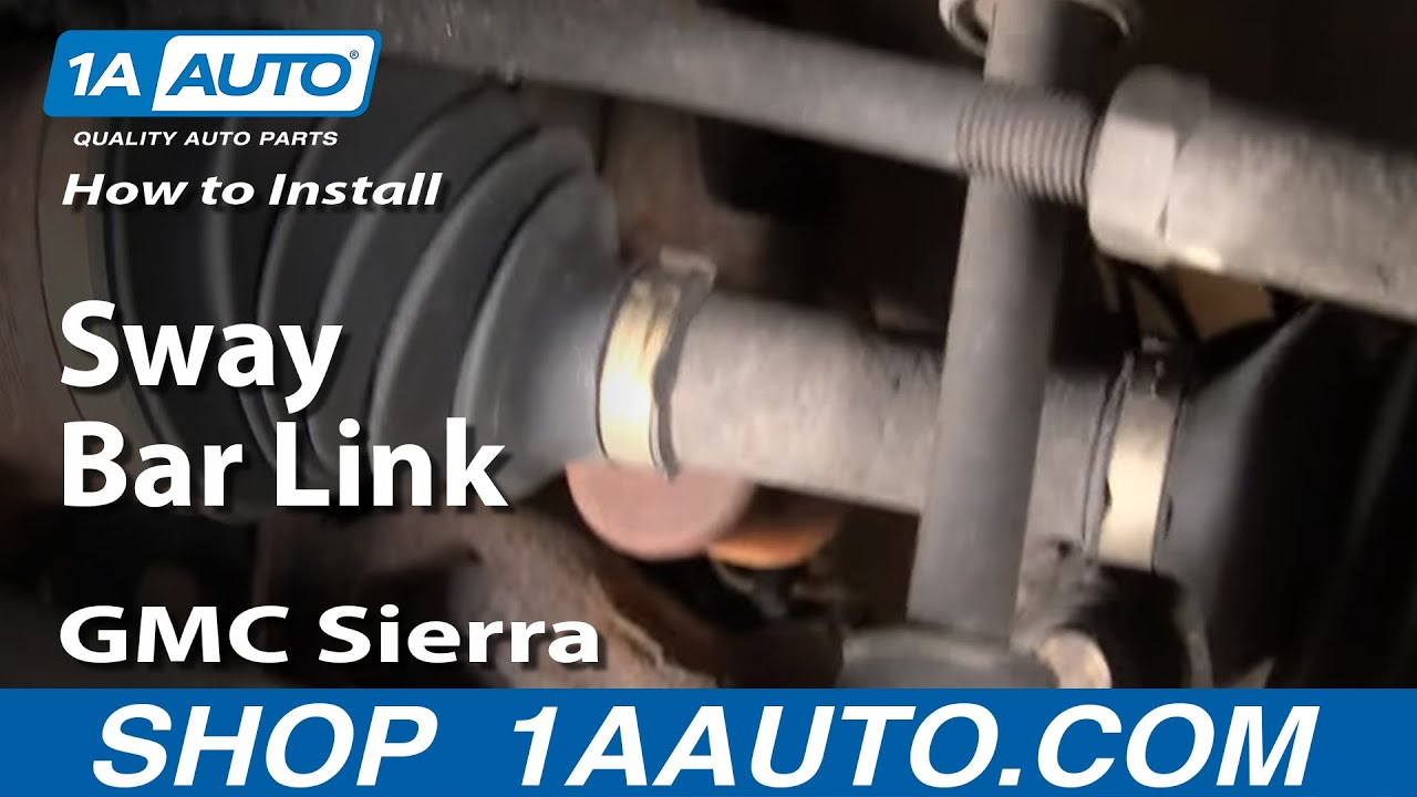 How To Replace Sway Bar Links 01-14 GMC Sierra