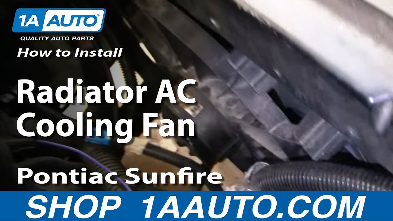 how to replace radiator cooling fan assembly 95 03 pontiac sunfire 2003 Chevy Cavalier Radiator Diagram how to replace radiator cooling fan assembly 95 03 pontiac sunfire 1a auto