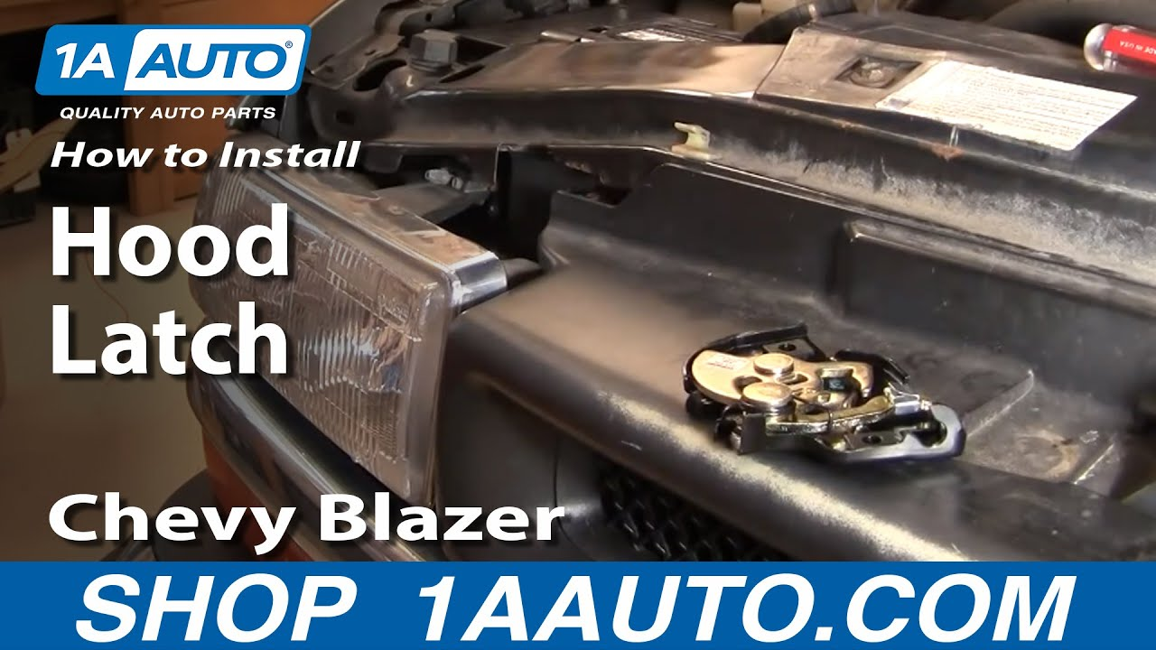 How To Replace Hood Latch 94 05 Chevy Blazer S10 1a Auto