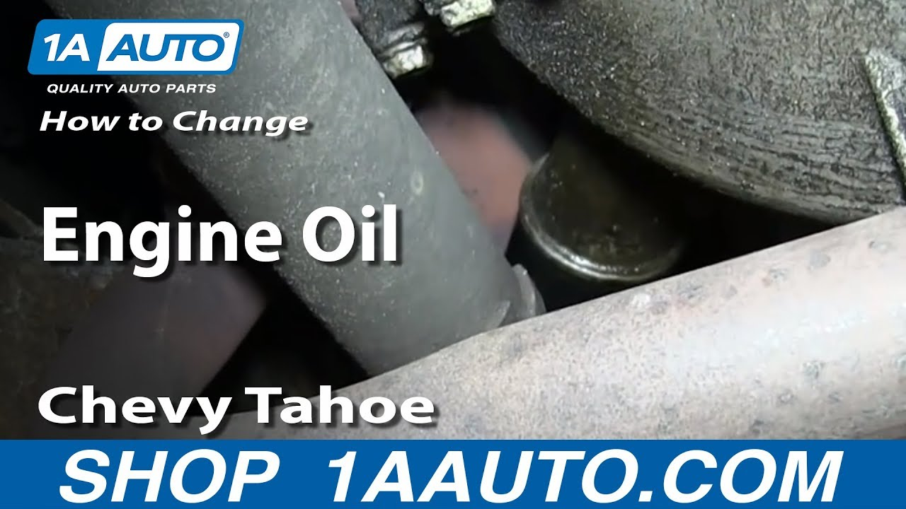 How To Perform An Oil Change 95 99 Chevy Tahoe