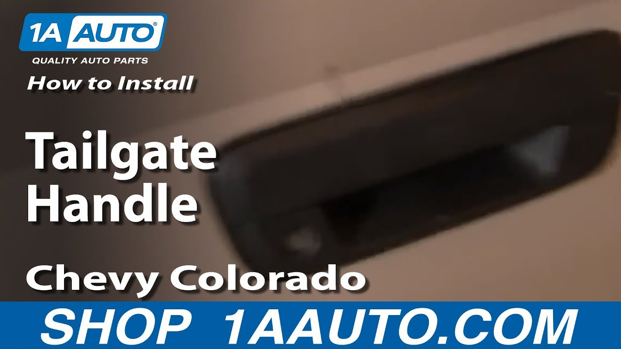 How To Replace Tailgate Handle 04-12 Chevy Colorado