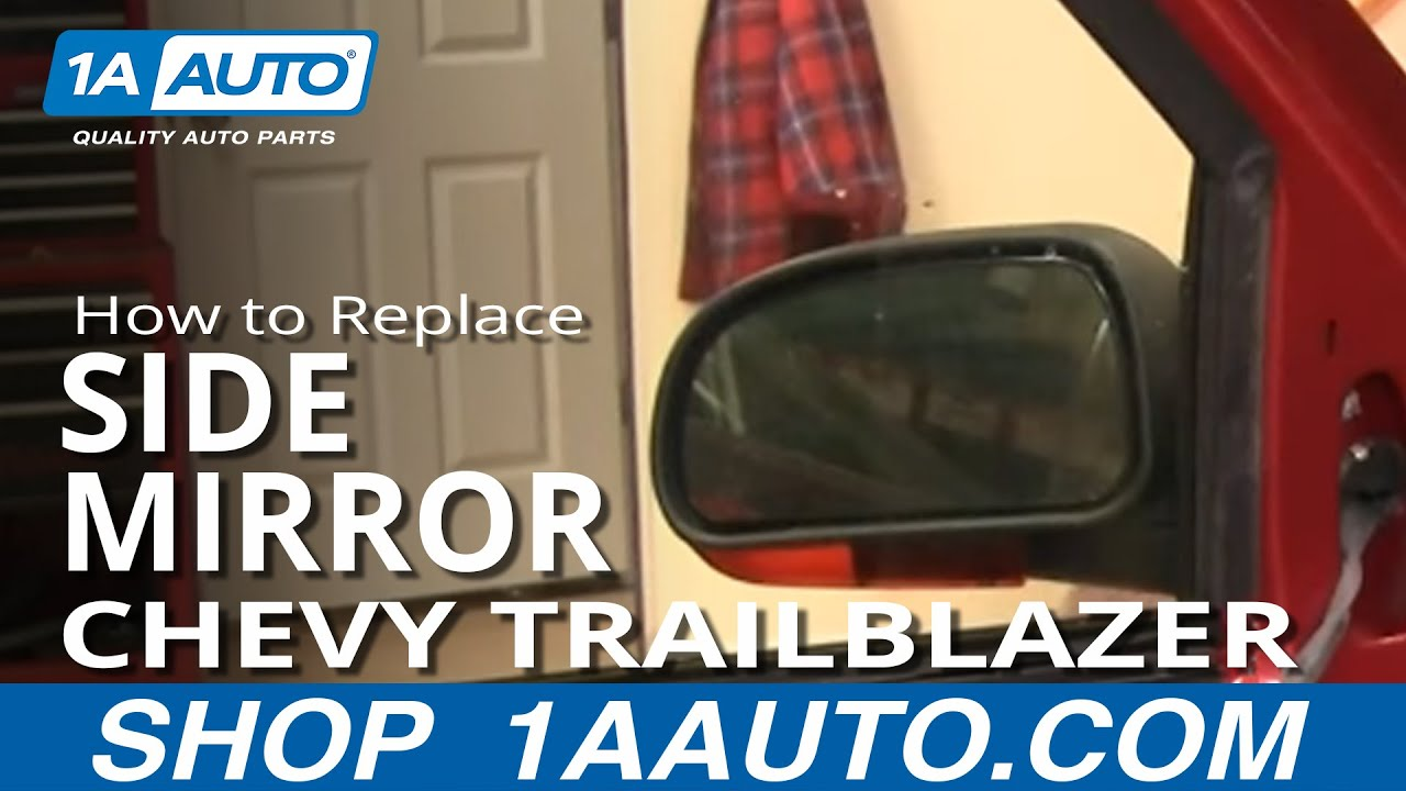 How to Replace Side Mirror 02-09 Chevy Trailblazer